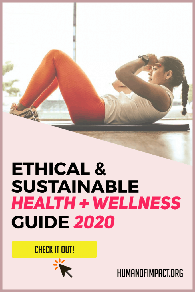 From dental care to self care - this is the most in-depth guide on ethical and sustainable health & wellness even for beginners! #selfcare #ethicalhealth