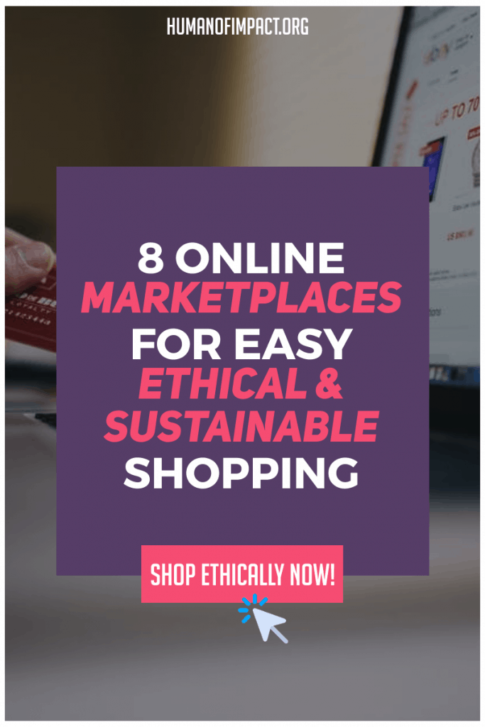 8 of my favorite ethical marketplaces that make it easy and affordable to start living ethically even for beginners! #ethicalmarketplace #onlinethicalshopping