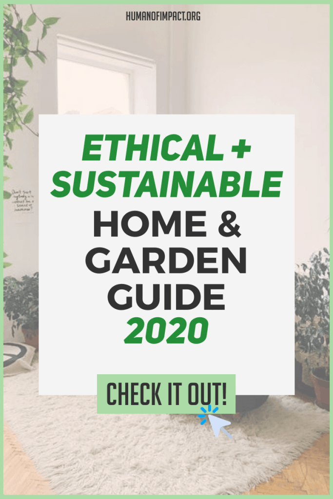 This is the most in-depth guide on ethical and sustainable home & garden even for beginners! #sustainablehomedecor #ethicalhomedecor #ethicaltextiles