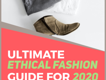 13-ultimate-ethical-fashion-guide-2020-Human-of-Impact-sustainable-eco-friendly-ethical