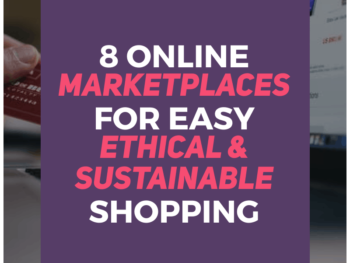 online-marketplaces-for-easy-ethical-sustainable-shopping-Human-of-Impact-sustainable-ethical-eco-friendly
