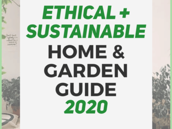8-ETHICAL-SUSTAINABLE-HOME-GUIDE-2020-Human-of-Impact-sustainable-ethical-eco-friendly