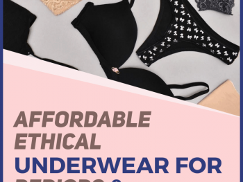 Looking for the best affordable ethical underwear? Look no further! This is your most comprehensive guide that will tell you about all of the ethical and sustainable options out there that are $25 USD or less. I'll also tell you about where to find ethical lingerie sets and ethical men's underwear. Big bonus: tips on the best ethical underwear for your period! #ethicalfashion #ethicalbrands #ecofashion